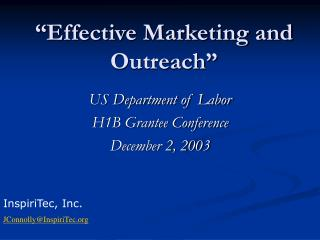 """Effective Marketing and Outreach"""