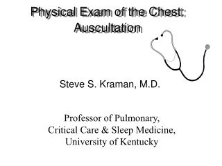Physical Exam of the Chest: Auscultation