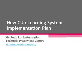 New CU eLearning System Implementation Plan