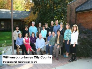 Williamsburg-James City County  Instructional Technology Team