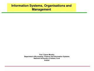Information Systems, Organisations and Management