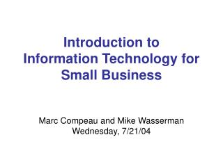 Introduction to  Information Technology for Small Business