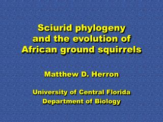 Sciurid phylogeny and the evolution of African ground squirrels