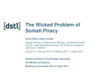 The Wicked Problem of Somali Piracy