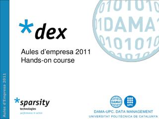 Aules d'empresa  2011 Hands-on course