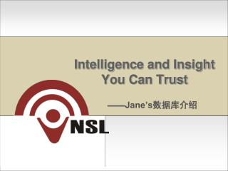 Intelligence and Insight You Can Trust
