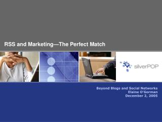 RSS and Marketing—The Perfect Match