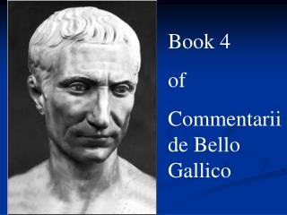 Book 4 of Commentarii de Bello Gallico