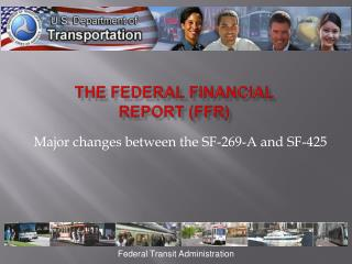 The Federal Financial Report (FFR)