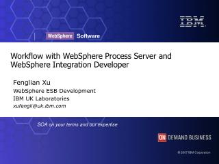 Workflow with WebSphere Process Server and WebSphere Integration Developer