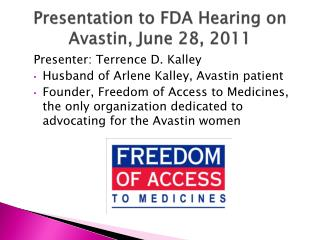 Presentation to FDA Hearing on Avastin, June 28, 2011