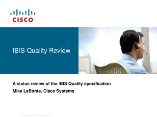 IBIS Quality Review