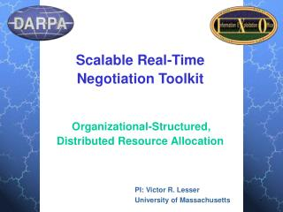 Scalable Real-Time Negotiation Toolkit Organizational-Structured, Distributed Resource Allocation
