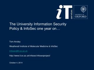 The University Information Security Policy & InfoSec one year on…