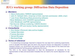 IUCr working group: Diffraction Data Deposition