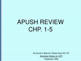 APUSH REVIEW CHP. 1-5