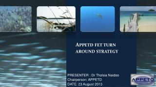 Appetd fet  turn around strategy