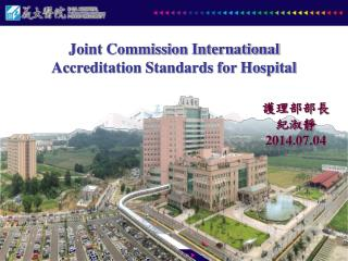Joint Commission International  Accreditation Standards for Hospital