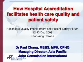 How Hospital Accreditation facilitates health care quality and patient safety