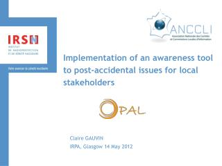 Implementation of an awareness tool to post-accidental issues for local stakeholders