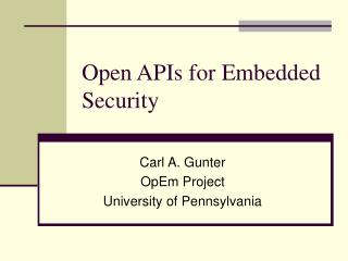 Open APIs for Embedded Security