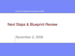 Next Steps & Blueprint Review