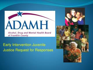 Early Intervention Juvenile  Justice Request for Responses