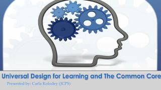 Universal Design for Learning and The Common Core