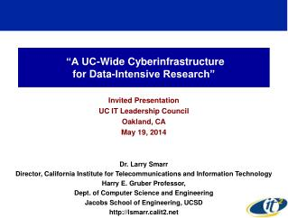 """""""A UC-Wide Cyberinfrastructure for Data-Intensive Research"""""""