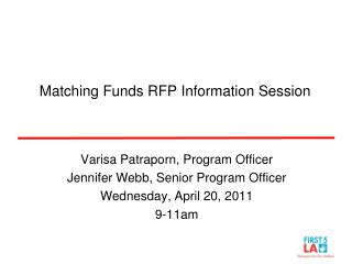 Matching Funds RFP Information Session