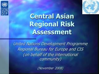 Central Asian  Regional Risk Assessment