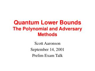 Quantum Lower Bounds The Polynomial and Adversary Methods