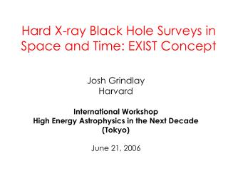 Hard X-ray Black Hole Surveys in Space and Time: EXIST Concept