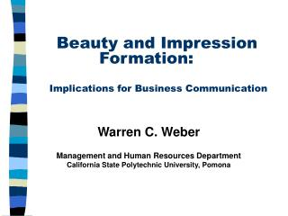 Beauty and Impression Formation: Implications for Business Communication