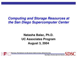 Computing and Storage Resources at the San Diego Supercomputer Center