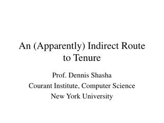 An (Apparently) Indirect Route to Tenure
