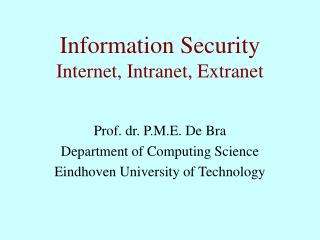 Information Security Internet, Intranet, Extranet