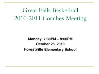 Great Falls Basketball 2010-2011 Coaches Meeting