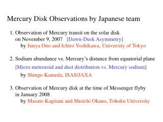 Mercury Disk Observations by Japanese team   1. Observation of Mercury transit on the solar disk