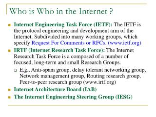 Who is Who in the Internet ?