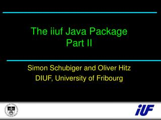 The iiuf Java Package Part II
