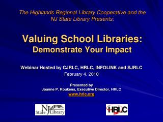 Valuing School Libraries:  Demonstrate Your Impact