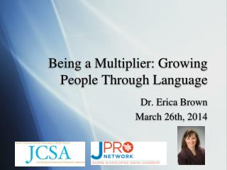 Being a Multiplier: Growing People Through Language