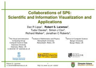 Collaborations of SP6:  Scientific and Information Visualization and Applications