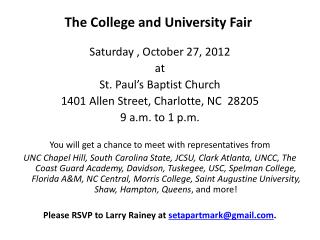 The College and University Fair Saturday , October 27, 2012 at St. Paul's Baptist Church
