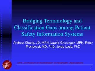 Bridging Terminology and Classification Gaps among Patient Safety Information Systems