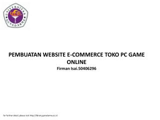 PEMBUATAN WEBSITE E-COMMERCE TOKO PC GAME ONLINE Firman Isai.50406296