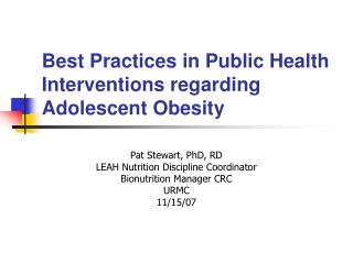 Best Practices in Public Health Interventions regarding Adolescent Obesity
