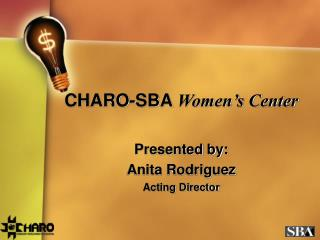 CHARO-SBA  Women's Center
