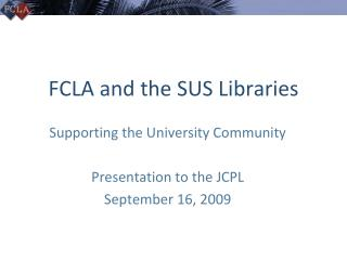 FCLA and the SUS Libraries